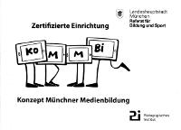 Konzept Münchner Medienbildung - zertifizierte Einrichtung