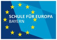 Schule für Europa Bayern: Europa-Urkunde des Bayerischen Staatsministeriums